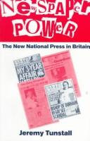 Cover of: Newspaper power | Jeremy Tunstall