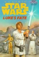 Cover of: Luke's fate