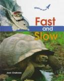 Cover of: Fast and slow