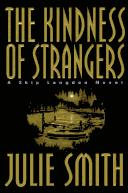Cover of: The kindness of strangers