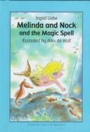 Cover of: Melinda and Nock and the magic spell