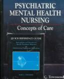 Cover of: Psychiatric mental health nursing | Mary C. Townsend