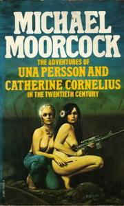 Cover of: The Adventures of Una Persson and Catherine Cornelius in the Twentieth Century: a romance