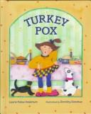 Cover of: Turkey pox