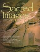 Cover of: Sacred images | Leslie G. Kelen