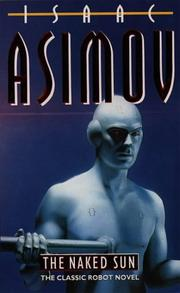 Cover of: The Naked Sun by Isaac Asimov