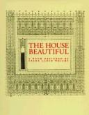 The house beautiful by William C. Gannett