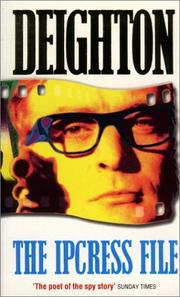 Cover of: The Ipcress File | Len Deighton