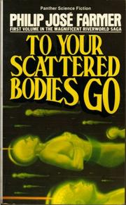 Cover of: To your scattered bodies go