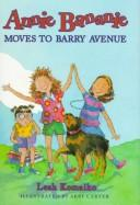 Cover of: Annie Bananie moves to Barry Avenue