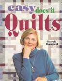 Easy does it quilts by Georgia Bonesteel