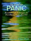 Cover of: end to panic | Elke Zuercher-White