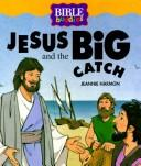 Cover of: Jesus and the big catch