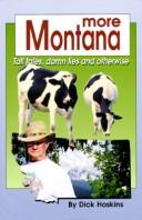 Cover of: More Montana | Dick Hoskins