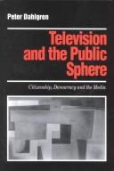 Cover of: Television and the public sphere