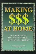 Cover of: Making $$$ at home