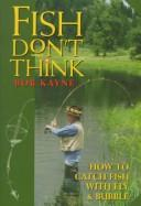Cover of: Fish don't think