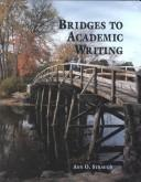Cover of: Bridges to academic writing | Ann O. Strauch