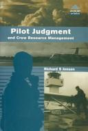 Cover of: Pilot judgment and crew resource management