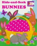 Cover of: Hide-and-seek bunnies | [illustrated by Judith Moffatt].