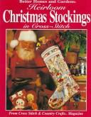 Cover of: Heirloom Christmas stockings in cross-stitch. |