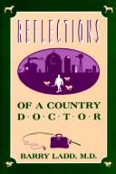 Cover of: Reflections of a country doctor