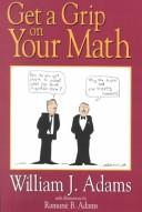 Cover of: Get a grip on your math