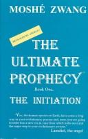 Cover of: The ultimate prophecy