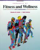 Cover of: Concepts of fitness and wellness, with laboratories | Charles B. Corbin
