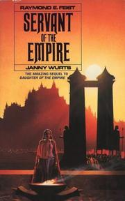 Cover of: Servant of the Empire by Raymond E. Feist, Janny Wurts
