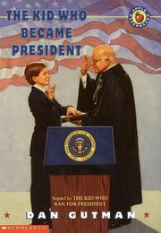 Cover of: The kid who became President