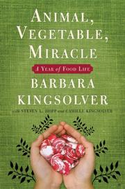 Cover of: Animal, vegetable, miracle |