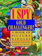 Cover of: I Spy Gold Challenger!: A Book of Picture Riddles