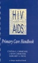 Cover of: HIV/AIDS primary care handbook