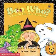Cover of: Boo who?: a spooky lift-the-flap book