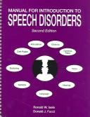 Cover of: Manual for introduction to speech disorders | Ronald W. Isele