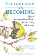 Cover of: Reflections on becoming | Ronnie L. Sheppard