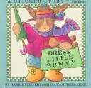 Cover of: Dress little bunny