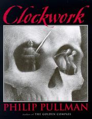 Cover of: Clockwork, or All wound up