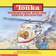 Cover of: Working hard with the rescue helicopter