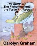 The story of the fisherman and the turtle princess