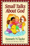 Cover of: Small talks about God
