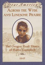Cover of: Across the Wide and Lonesome Prairie