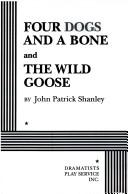 Cover of: Four dogs and a bone | John Patrick Shanley