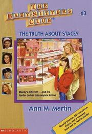 Cover of: The Truth About Stacey (The Baby-Sitters Club #3) | Ann M. Martin