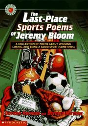 Cover of: The last-place sports poems of Jeremy Bloom: a collection of poems about winning, losing, and being a good sport (sometimes)