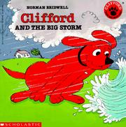 Cover of: Clifford and the Big Storm (Clifford the Big Red Dog) | Norman Bridwell