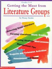 Cover of: Getting the most from literature groups | Penny Strube