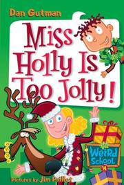 Cover of: My Weird School #14: Miss Holly Is Too Jolly!