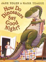 Cover of: How Do Dinosaurs Say Good Night?